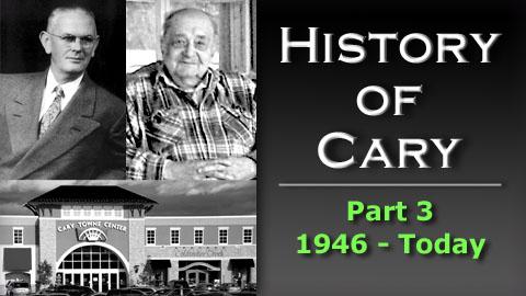 cary history 3