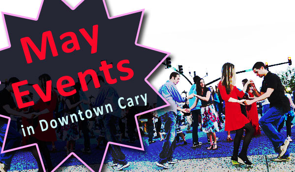 may-events-downtown-cary
