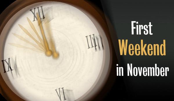 first-weekend-in-november