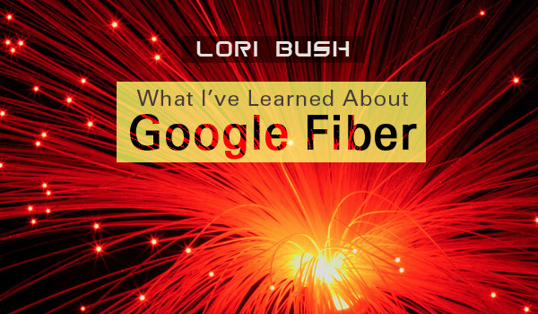 google-fiber-lori-bush