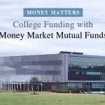 money-market-college-funds