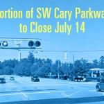 cary-parkway-closure