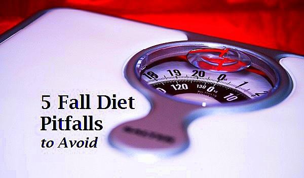 5 fall diet pitfalls