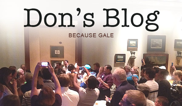 dons-blog-because-gale