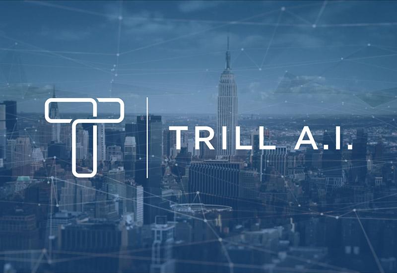 Trill A.I.