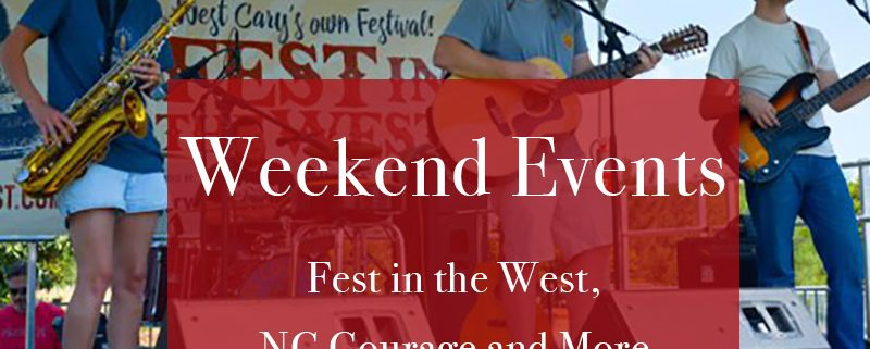 Cary Weekend Events